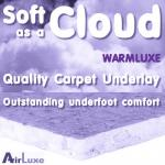 Soft as a Cloud WarmLuxe HD 12mm underlay