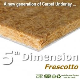 5th Dimension FRESCOTTO natural fibre underlay